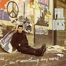 I Ain't Marching Anymore/Phil Ochs
