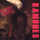 Brain Drain/The Ramones