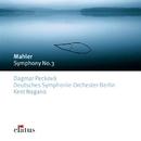 Mahler : Symphony No.3  -  Elatus/Kent Nagano & Deutsches Symphony Orchestra Berlin