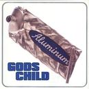 Aluminum/Gods Child