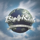 Comin' To Your City (Revised)/Big & Rich