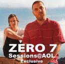 Sessions@AOL( Live) EP/Zero 7