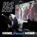 Home Sweet Home/Kano