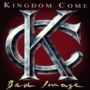 Bad Image/Kingdom Come