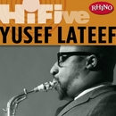 Rhino Hi-Five: Yusef Lateef/Yusef Lateef