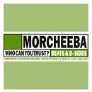 Who Can You Trust?// Beats & B-Sides/Morcheeba