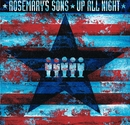 Up All Night/Rosemary's Sons
