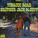 Tobacco Road/Brother Jack McDuff