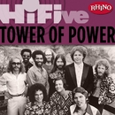 Rhino Hi-Five: Tower of Power/Tower Of Power