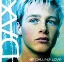 Calling Love/Dax