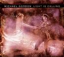 Light Is Calling/Michael Gordon