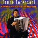 Rendez-Vous A La Guinguette/Bruno Lorenzoni