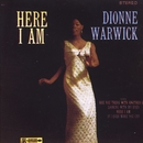 Here I Am/Dionne Warwick