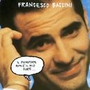 Il pianoforte non e' il mio forte/Francesco Baccini
