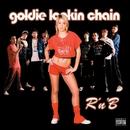 R N' B [Spunky and Bunter  Mix - Digital]/Goldie Lookin Chain