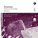 Stravinsky : L'histoire du soldat [The Soldier's Tale] & Renard  -  Apex/Charles Dutoit & Ensemble Instrumental De Lausanne