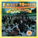 Musik Für Millionen/Ernst Mosch Und Seine Original Egerländer Musikanten