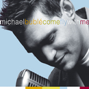 Come Fly With Me/Michael Bublé