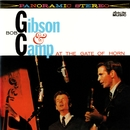 Bob Gibson & Bob Camp At The Gate Of Horn/Bob Gibson & Bob Camp