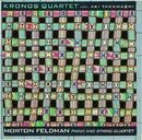 Morton Feldman: Piano and String Quartet/Kronos Quartet