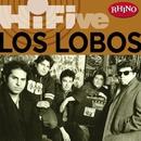 Rhino Hi-Five: Los Lobos/Los Lobos