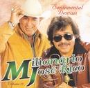 Sentimental Demais - Volume 25 - As Gargantas de Ouro do Brasil/Milionário & José Rico