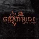 Drive Away (Online Music)/Gratitude