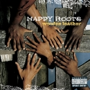 Wooden Leather (Explicit Content) (U.S. Version)/Nappy Roots