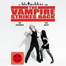 The Vampire Strikes Back/blutzukker