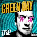 ¡TRÉ!/Green Day