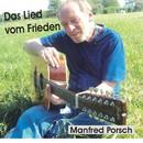 Das Lied vom Frieden/Manfred Porsch