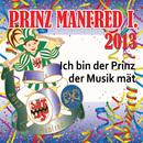 Ich bin der Prinz der Musik mät/Manfred Kafier