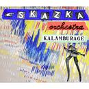 Kalamburage/SkaZka Orchestra