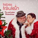 Küss mich unterm Weihnachtsbaum/LiebesFräulein