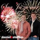 Sag Ja zu mir/Daniel & Steffen