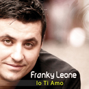 Io ti amo/Franky Leone