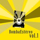 Vol. 1/Bomba Estereo