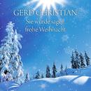 Sie würde sagen frohe Weihnacht/Gerd Christian