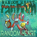 What About Time/Random Heart