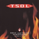 Hell And Back Together 1984 - 1990/T.S.O.L.
