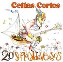 20 soplando versos/Celtas Cortos