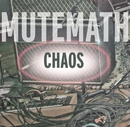 Chaos (German DMD Single)/Mutemath