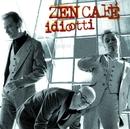 Idiootti/Zen Cafe