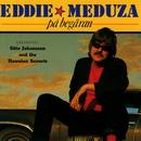 På begäran/Eddie Meduza