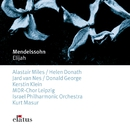 Mendelssohn : Elijah/Helen Donath, Jard van Nes, Donald George, Alastair Miles, Kurt Masur & Israel Philharmonic Orchestra