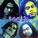 Teeth/Teeth
