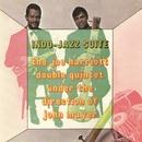 Indo Jazz Suite/The Joe Harriott-John Mayer Double Quintet