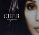 All Or Nothing/Cher