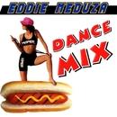 Dance Mix/Eddie Meduza