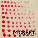 You Are The Music EP/M. Craft